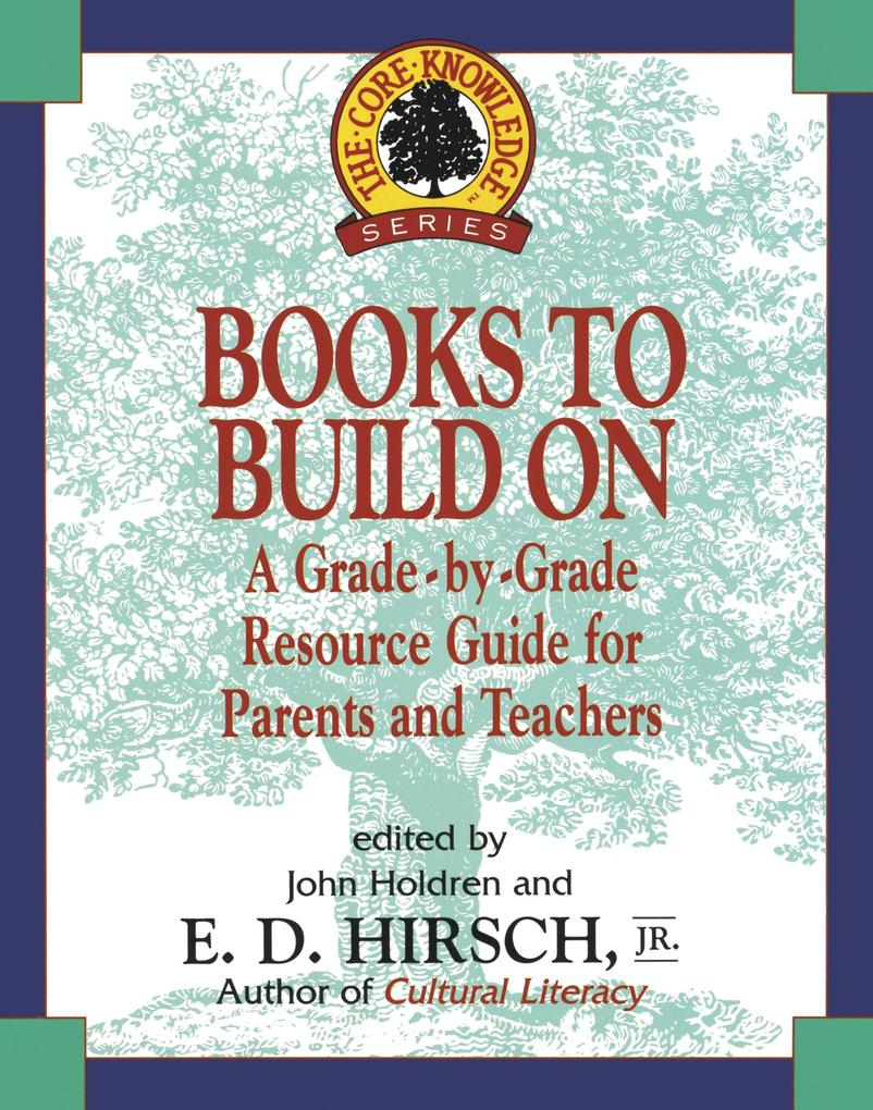 Books to Build on: A Grade-By-Grade Resource Guide for Parents and Teachers als Taschenbuch