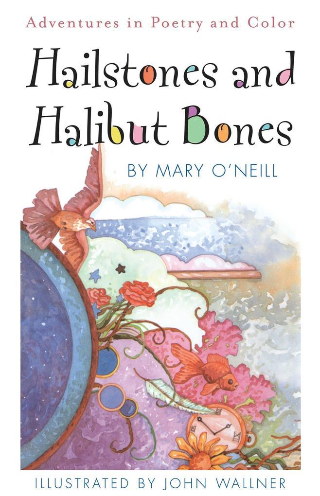 Hailstones and Halibut Bones als Taschenbuch