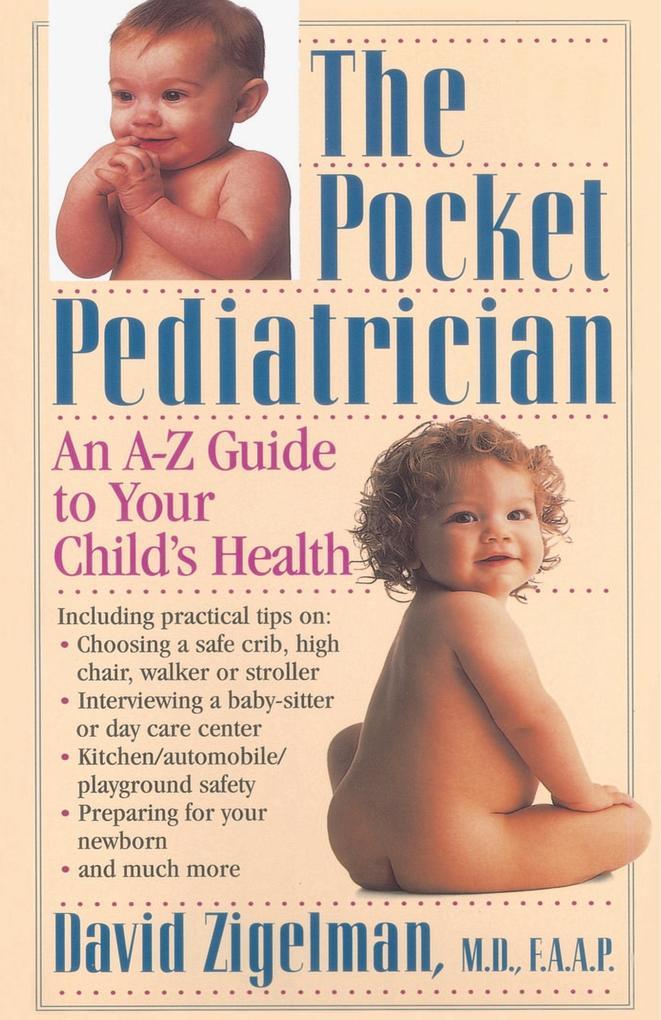 Pocket Pediatrician, The als Taschenbuch