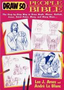 Draw 50 People from the Bible: The Step-By-Step Way to Draw Noah, Moses, Delilah, Jesus, Saint Peter, Mary, and Many More... als Taschenbuch
