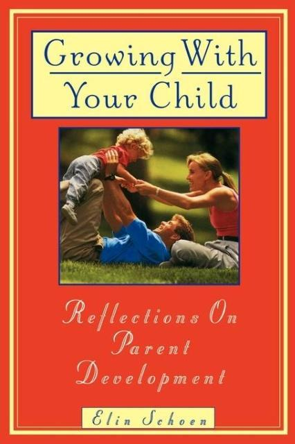 Growing with Your Child als Taschenbuch