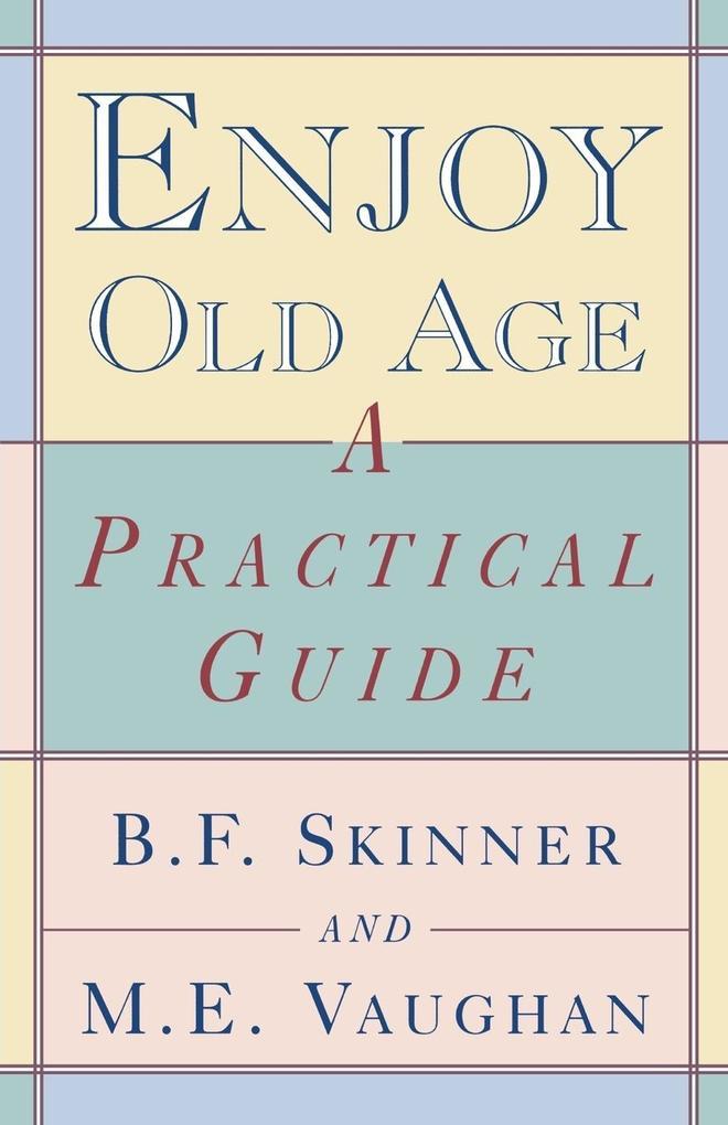 Enjoy Old Age als Taschenbuch