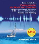 Funkverkehr an Bord von Yachten - Praxis und Prüfung