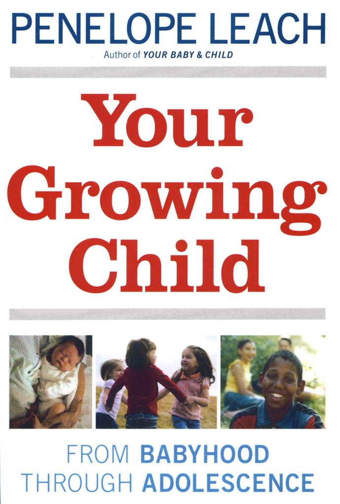 Your Growing Child als Taschenbuch