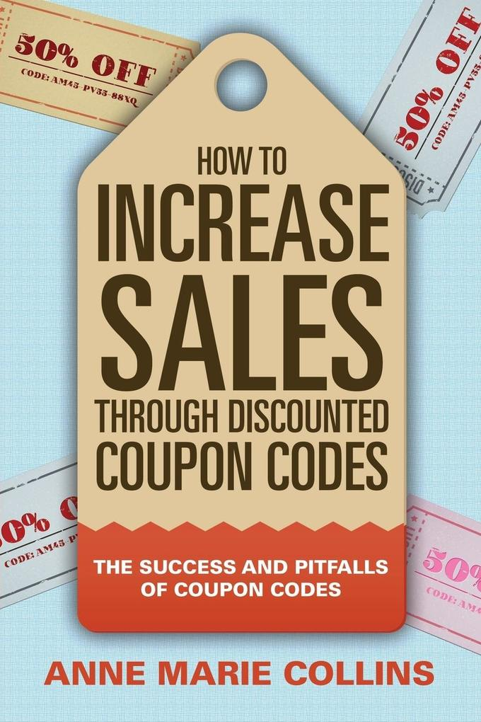 How to Increase Sales through Discounted Coupon...