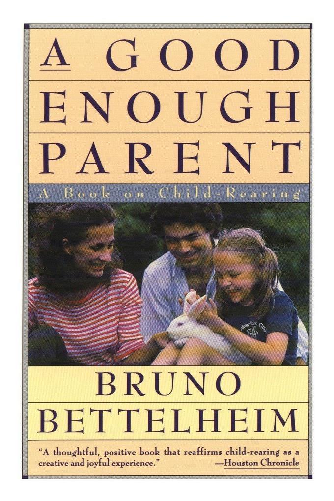 Good Enough Parent: A Book on Child Bearing als Taschenbuch