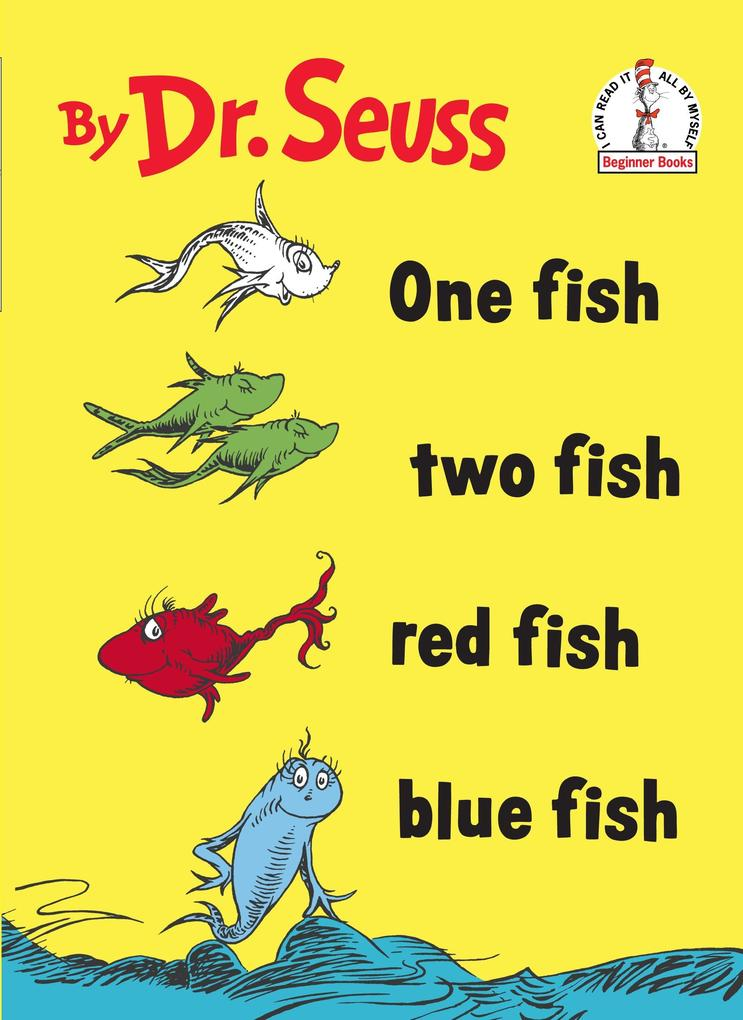 One Fish Two Fish Red Fish Blue Fish als Buch