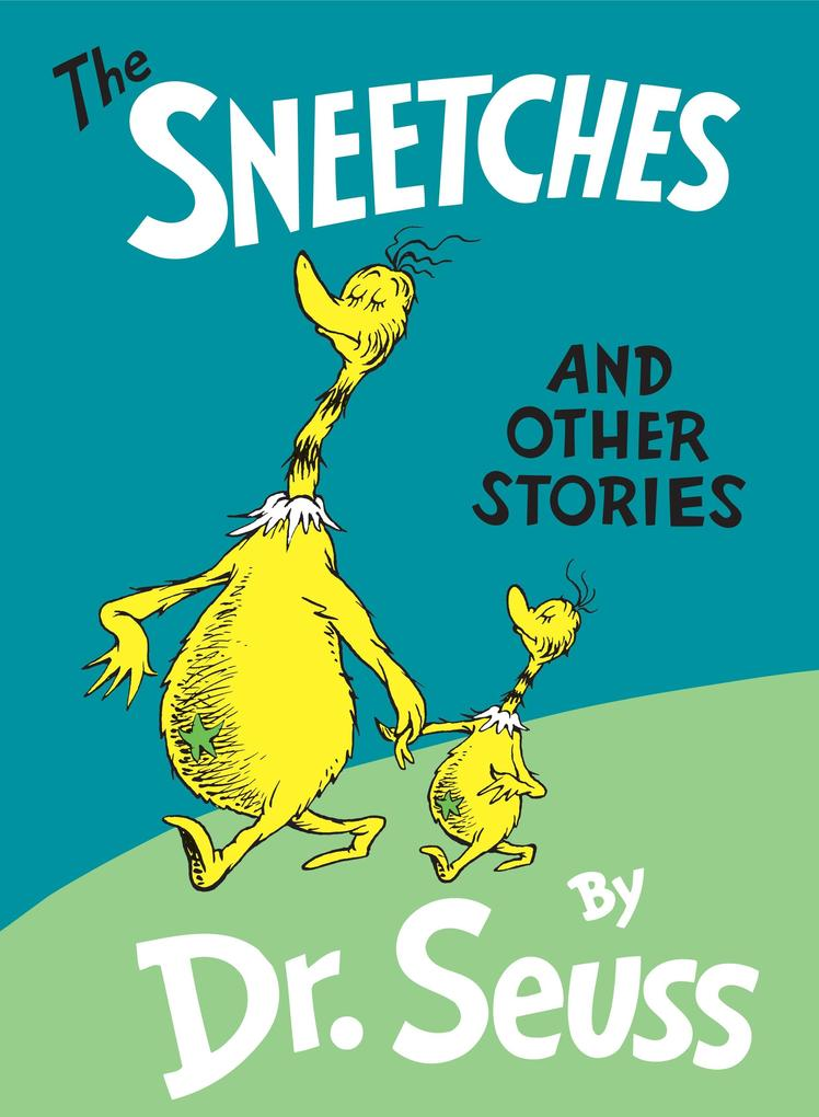 The Sneetches: And Other Stories als Buch