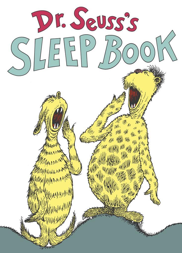 Dr. Seuss's Sleep Book als Buch (gebunden)