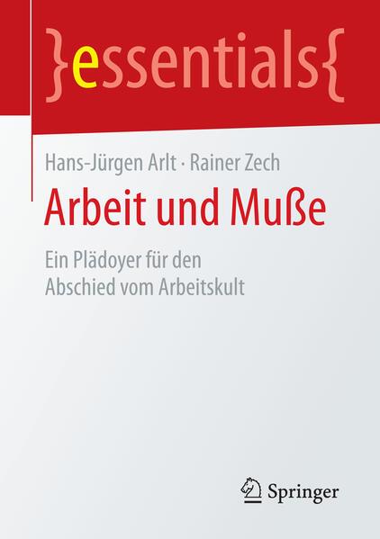 Arbeit und Muße als Buch von Hans-Jürgen Arlt, ...