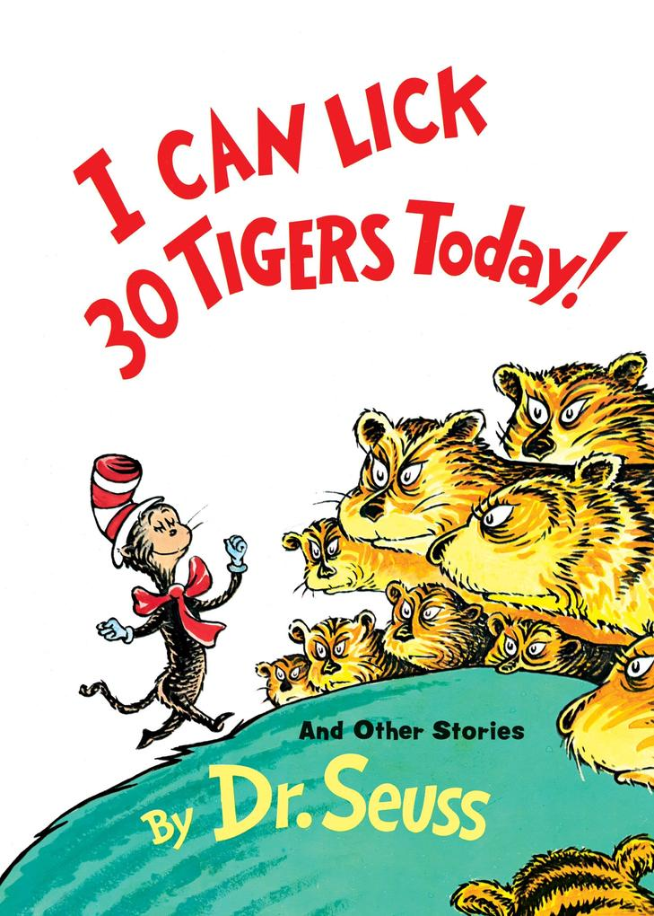 I Can Lick 30 Tigers Today! and Other Stories 50th Anniversary Edition als Buch