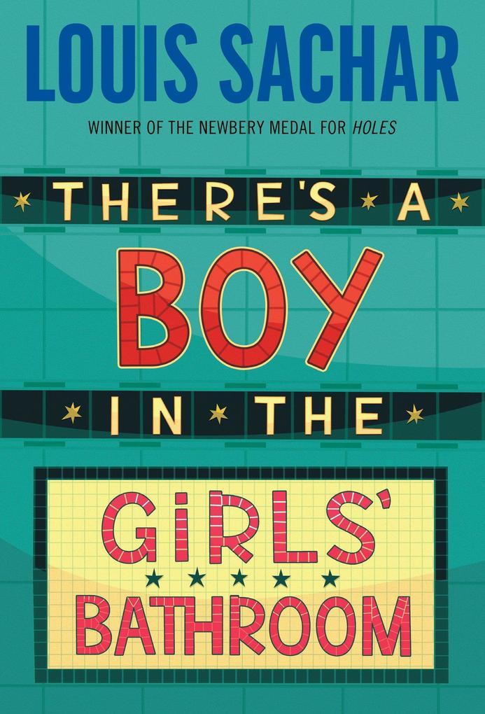 There's a Boy in the Girls' Bathroom als Taschenbuch