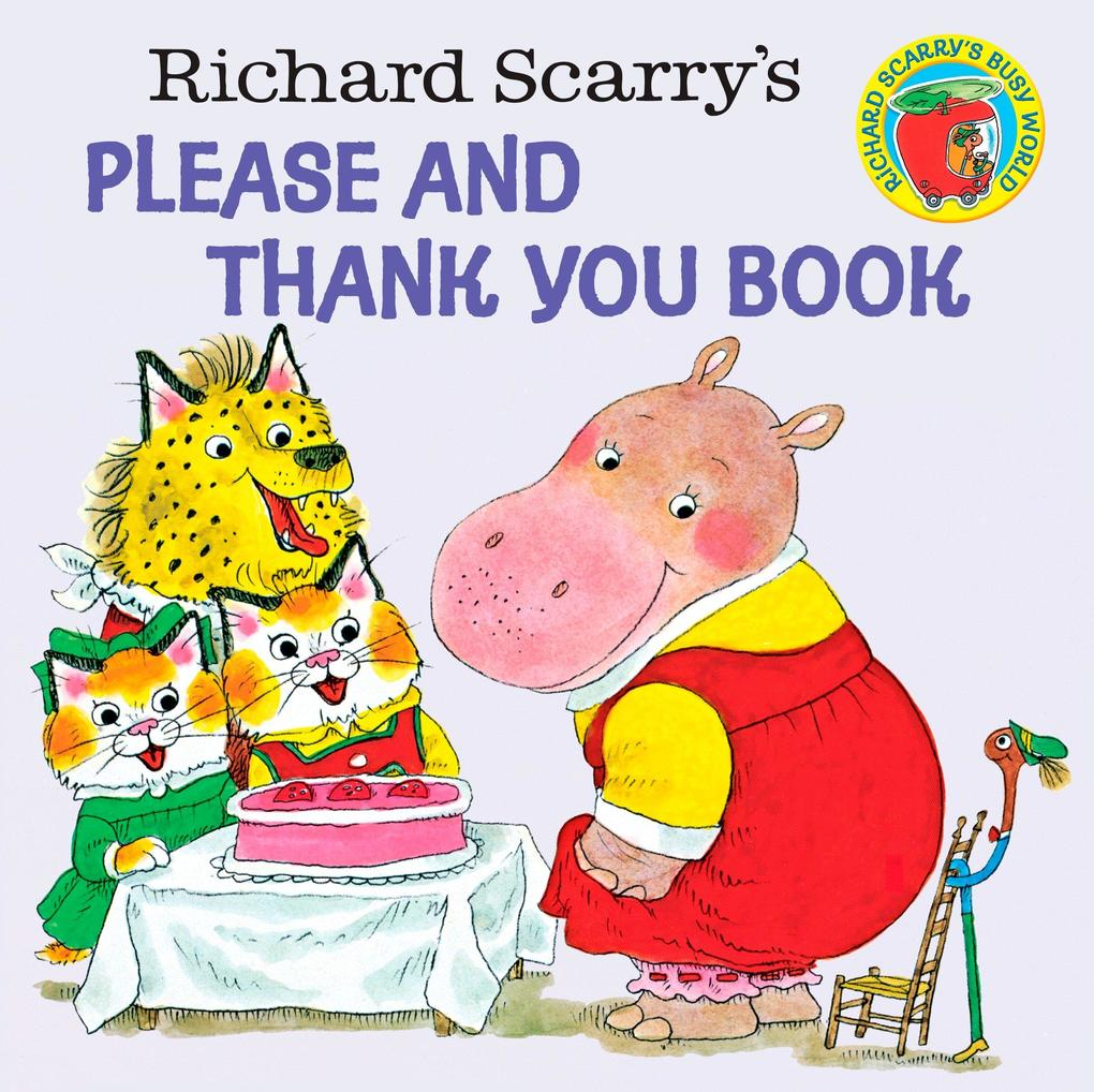 Richard Scarry's Please and Thank You Book als Taschenbuch