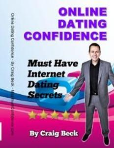 Online Dating Confidence: Must Have Internet Da...