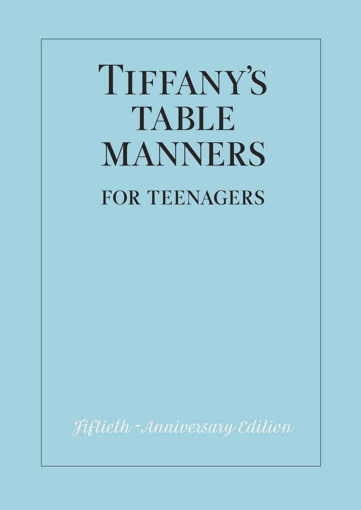 Tiffany's Table Manners for Teenagers als Buch