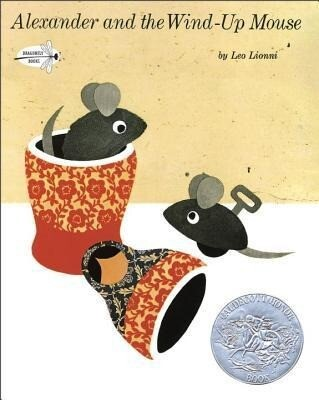 Alexander and the Wind-Up Mouse: (Caldecott Honor Book) als Taschenbuch