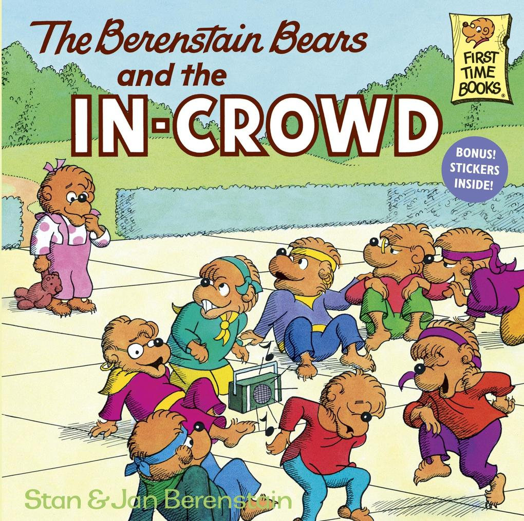 The Berenstain Bears and the In-Crowd als Taschenbuch