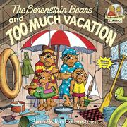 The Berenstain Bears and Too Much Vacation