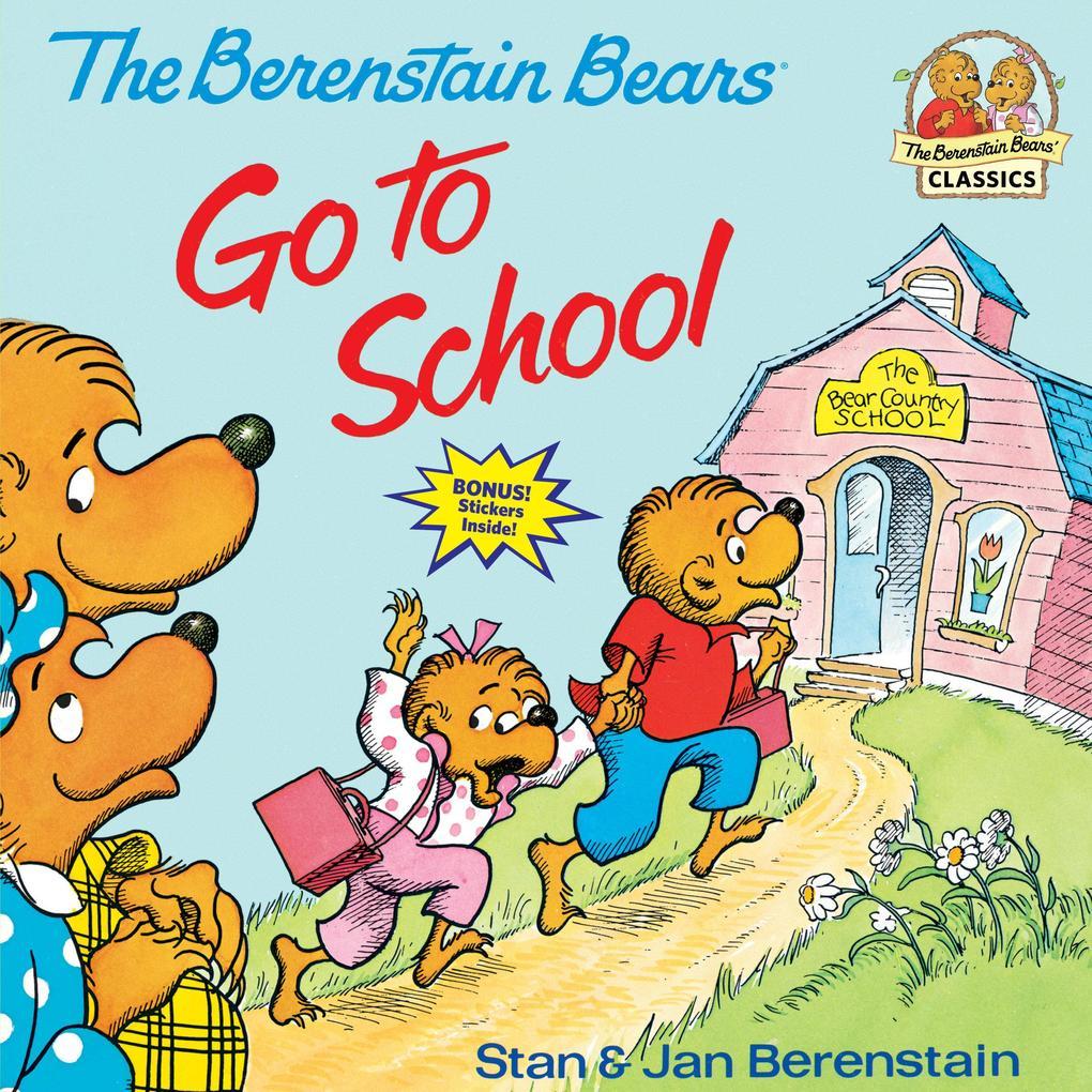 Berenstain Bears Go To School als Taschenbuch