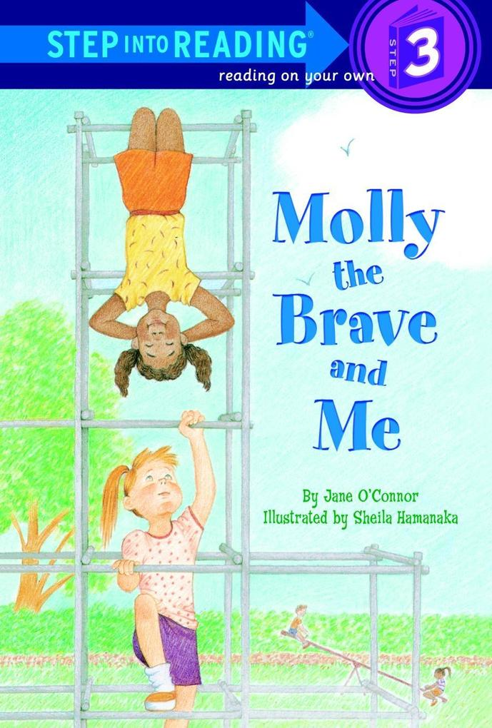 Molly the Brave and Me als Taschenbuch