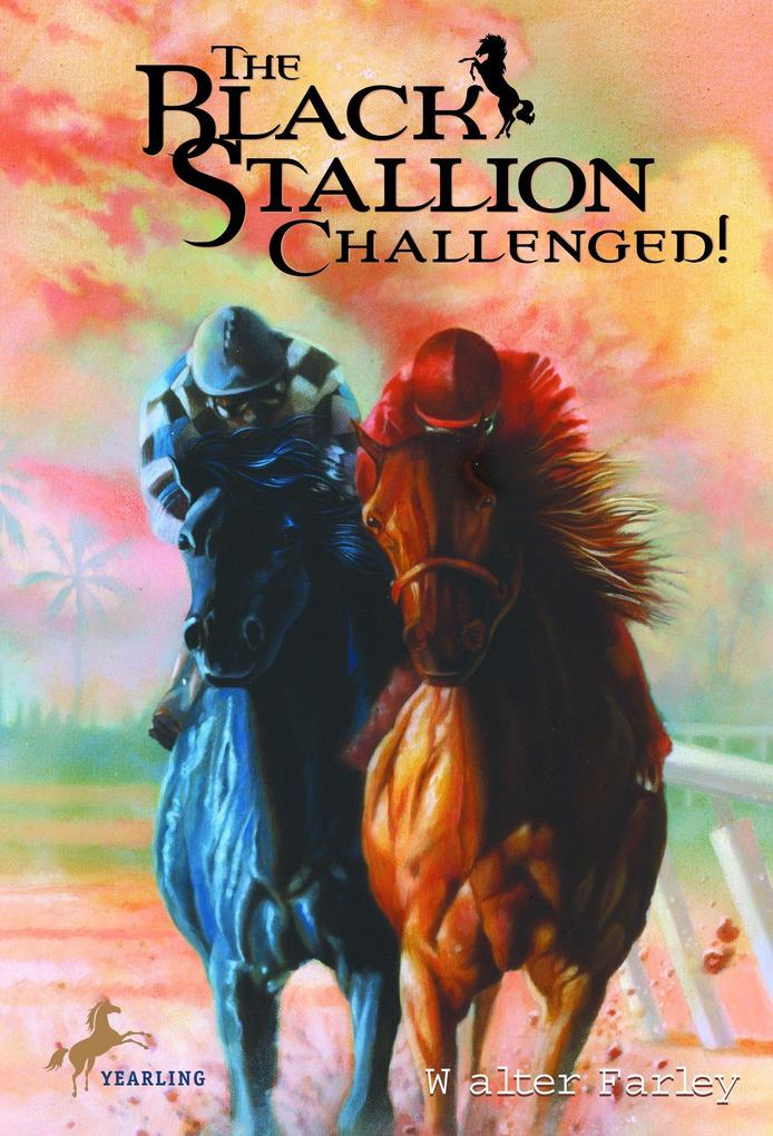 The Black Stallion Challenged! als Taschenbuch