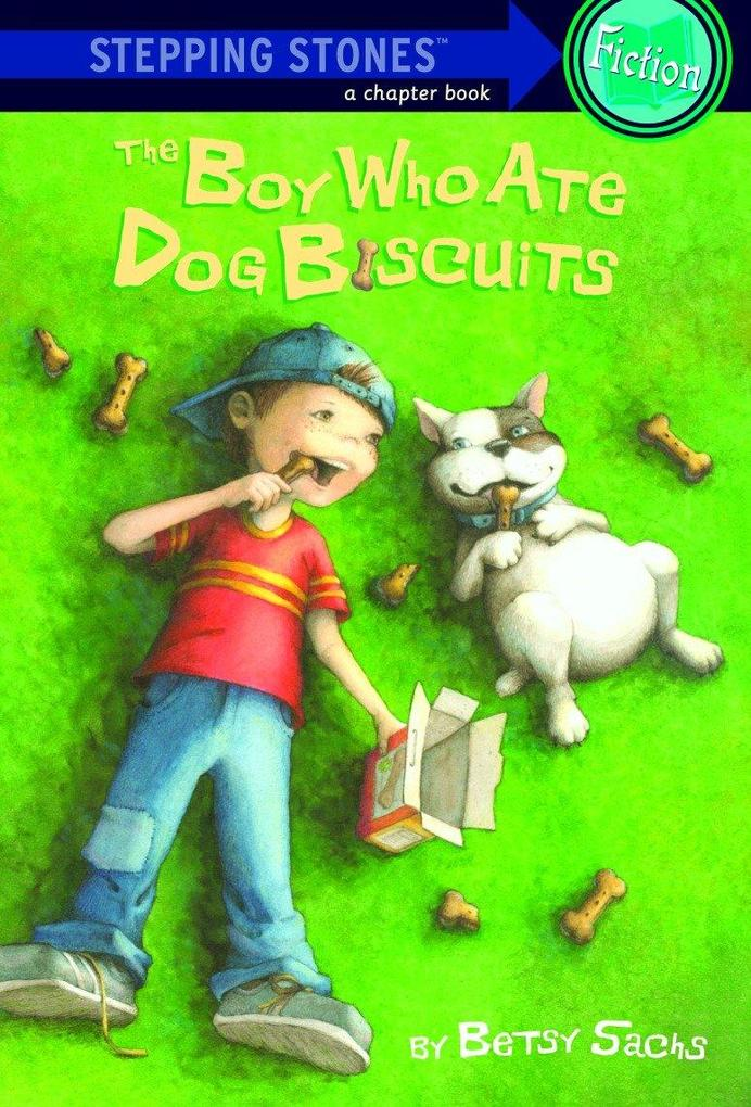 The Boy Who Ate Dog Biscuits als Taschenbuch