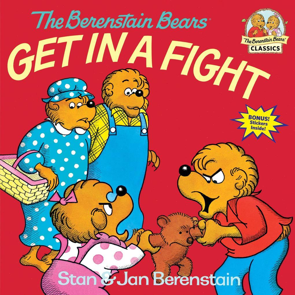 The Berenstain Bears Get in a Fight als Taschenbuch