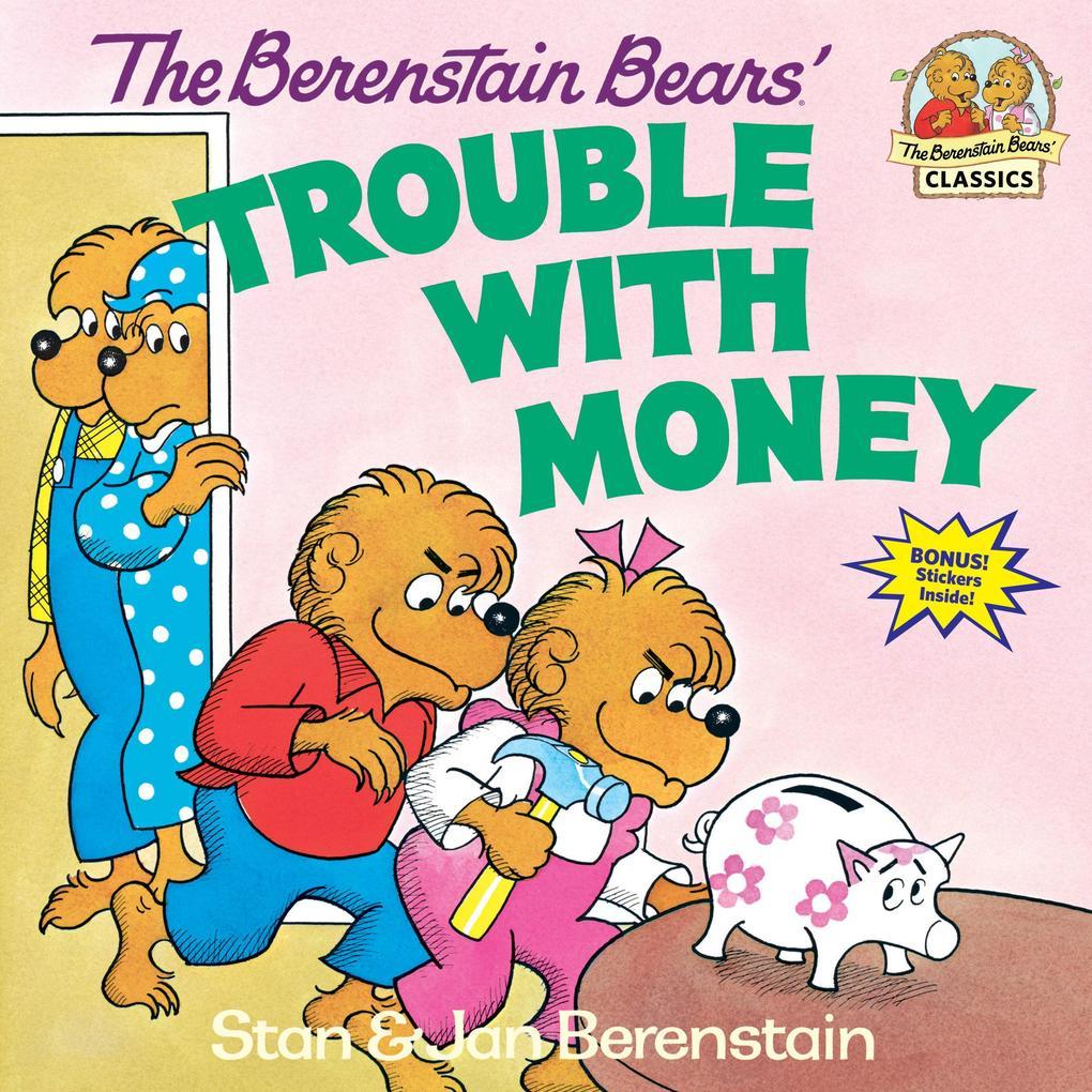 Berenstain Bears Trouble Money als Taschenbuch