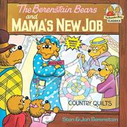 Berenstain Bears & Mamas New Job