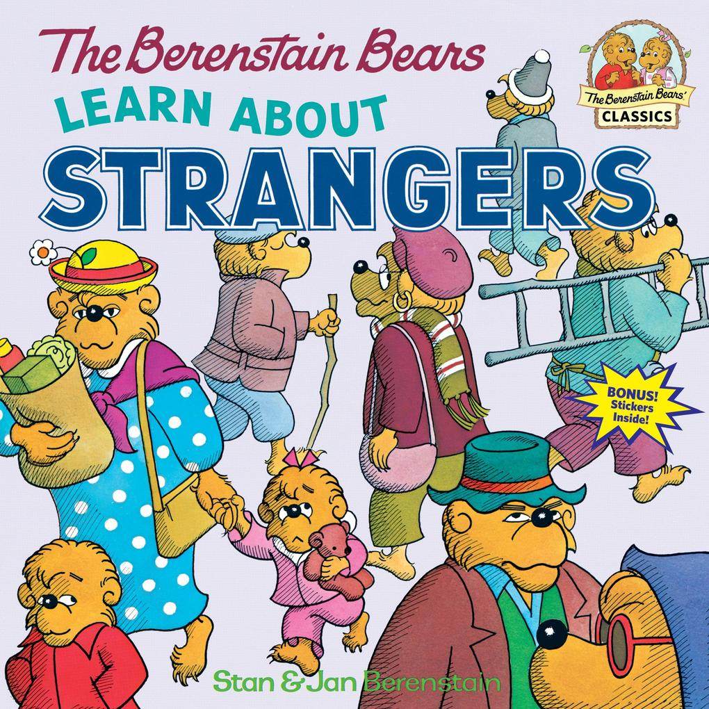 The Berenstain Bears Learn About Strangers als Taschenbuch
