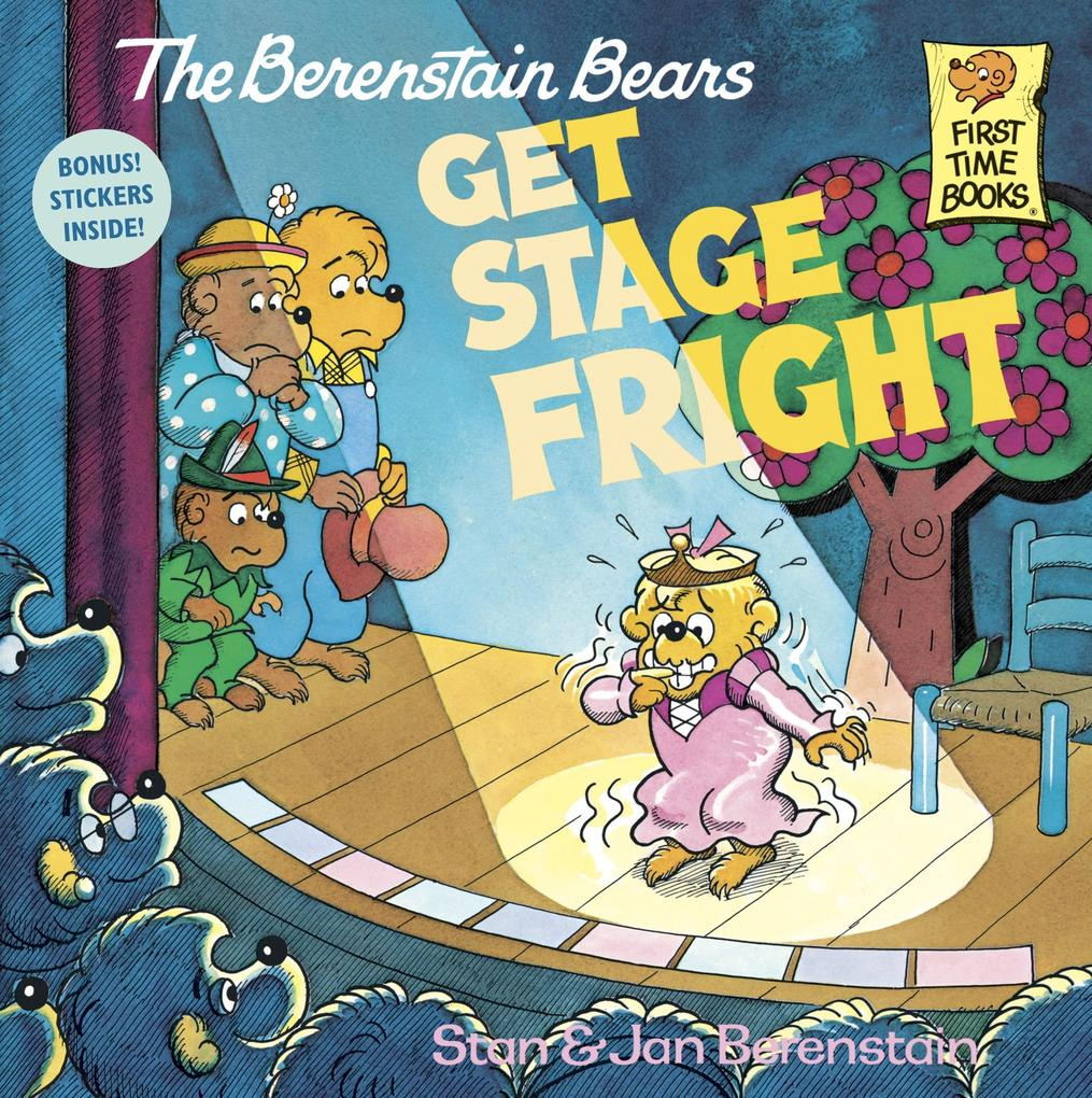 Berenstain Bears Get Stage Fright als Taschenbuch