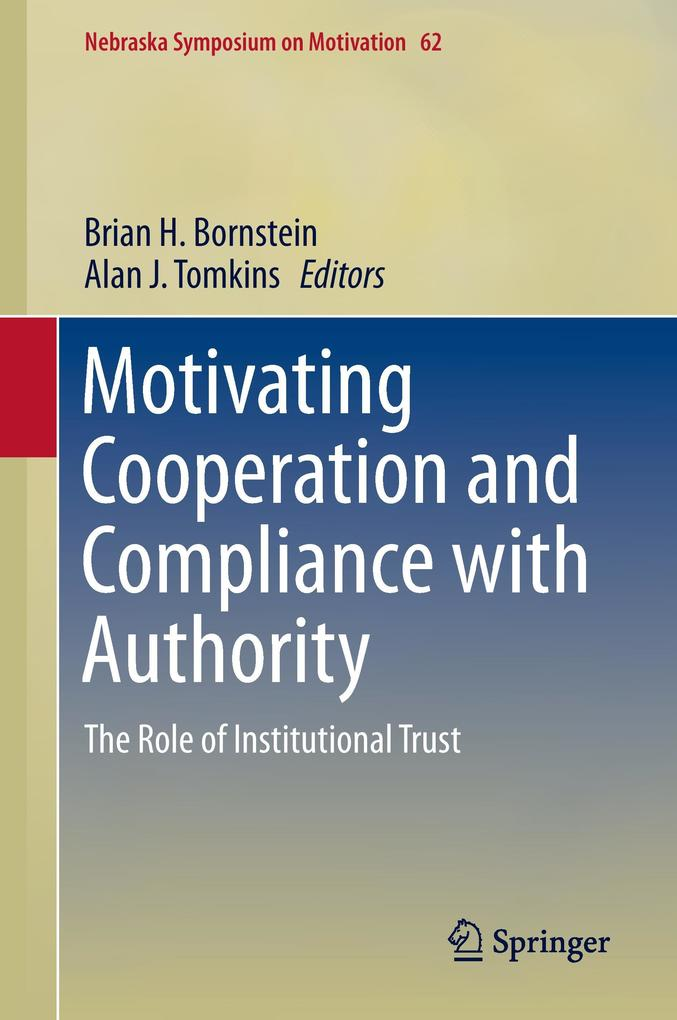 Motivating Cooperation and Compliance with Auth...