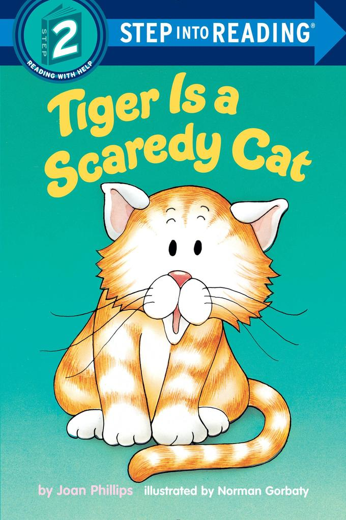 Tiger is a Scaredy Cat als Taschenbuch