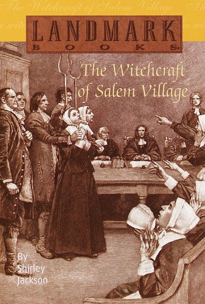 The Witchcraft of Salem Village als Taschenbuch