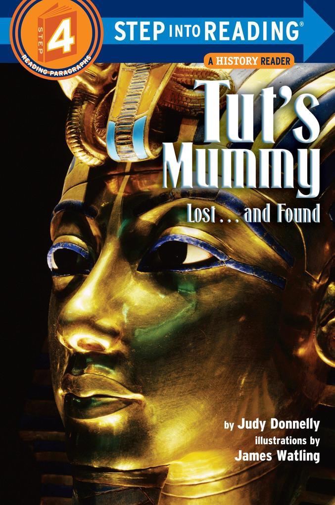 Tut's Mummy: Lost...and Found als Taschenbuch