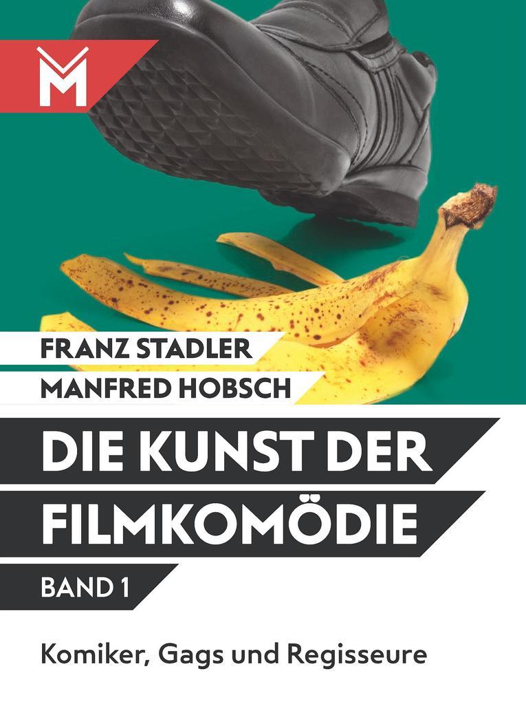 Die Kunst der Filmkomödie Band 1 als eBook Down...