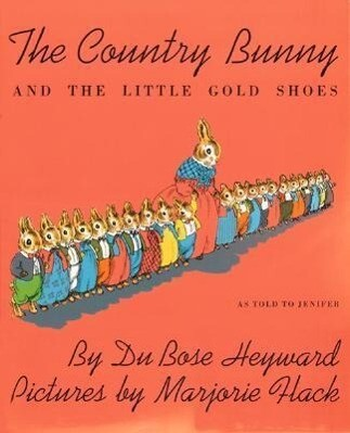 The Country Bunny and the Little Gold Shoes als Taschenbuch