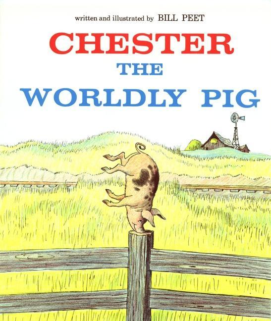 Chester the Worldly Pig als Taschenbuch