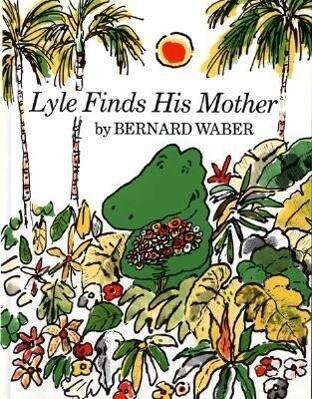 Lyle Finds His Mother als Taschenbuch