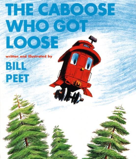 The Caboose Who Got Loose als Taschenbuch