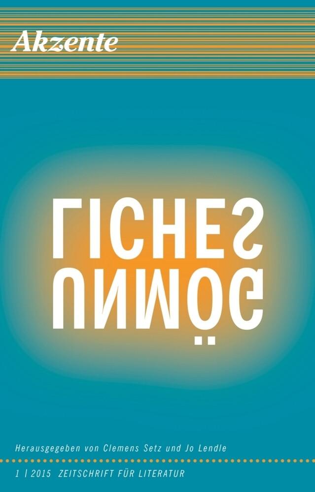 Akzente 2015/1 Zeitschrift für Literatur als Bu...