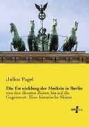 Die Entwicklung der Medizin in Berlin