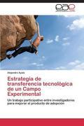 Estrategia de transferencia tecnológica de un Campo Experimental