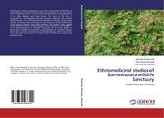 Ethnomedicinal studies of Barnawapara wildlife Sanctuary