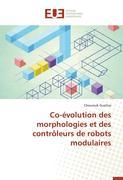 Co-évolution des morphologies et des contrôleurs de robots modulaires