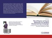 The Influence of Social Networks on Student Electioneering Campaign