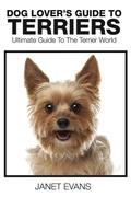 Dog Lover's Guide to Terriers