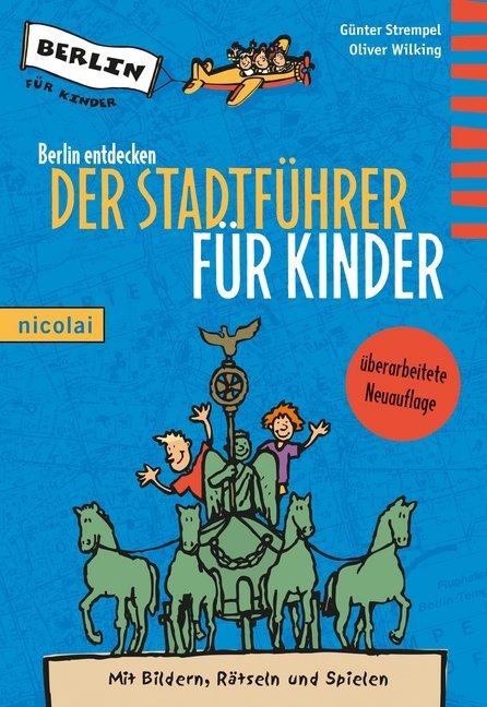 Berlin entdecken als Buch von Günter Strempel, ...