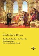Aurelius Ambrosius - der Vater des Kirchengesanges