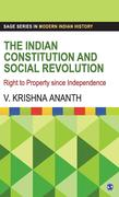 The Indian Constitution and Social Revolution: Right to Property Since Independence
